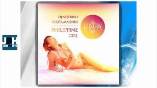 DJ Nejtrino & Nikita Malinin - Philippine Girl (Fashion Beat Extended Mix)