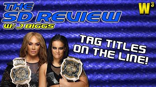Women's Tag Titles on the Line! | The Smackdown Review w/ J Biggs (May 14, 2021)