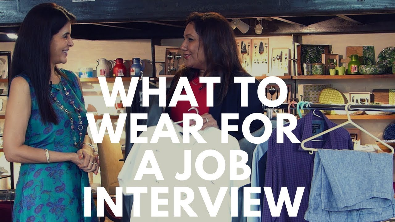 what to wear to a job interview  how to dress  u0026 etiquettes tips for a job interview