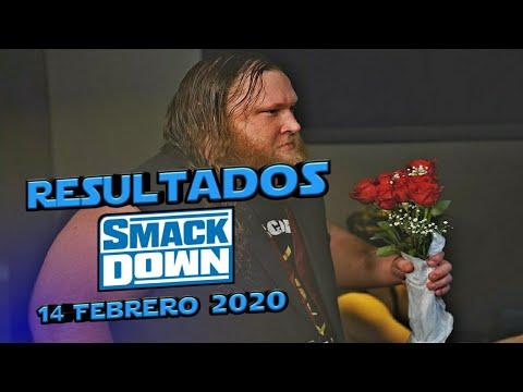 🔵 Smackdown 14 Febrero 2020 ~ Resultados Explosivos