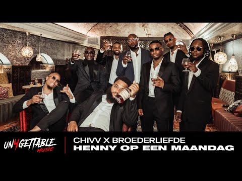 Download Chivv - Henny Op Een Maandag Ft. Broederliefde (prod. Soundflow)