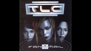 TLC - Fanmail - Full Album (1999)