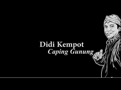 Didi Kempot Caping Gunung Lyric