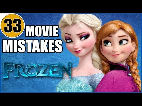 33 Mistakes of Disney's FROZEN You Didn't Notice
