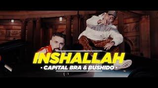 CAPITAL BRA ft. BUSHIDO - INSHALLAH (angepinnten Kommentar lesen)