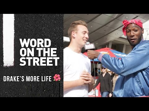 Word On The Street: Drake's