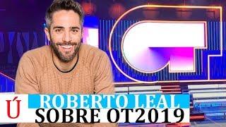 Roberto Leal confirma que habrá una nueva edición de Operación Triunfo pero no cuándo
