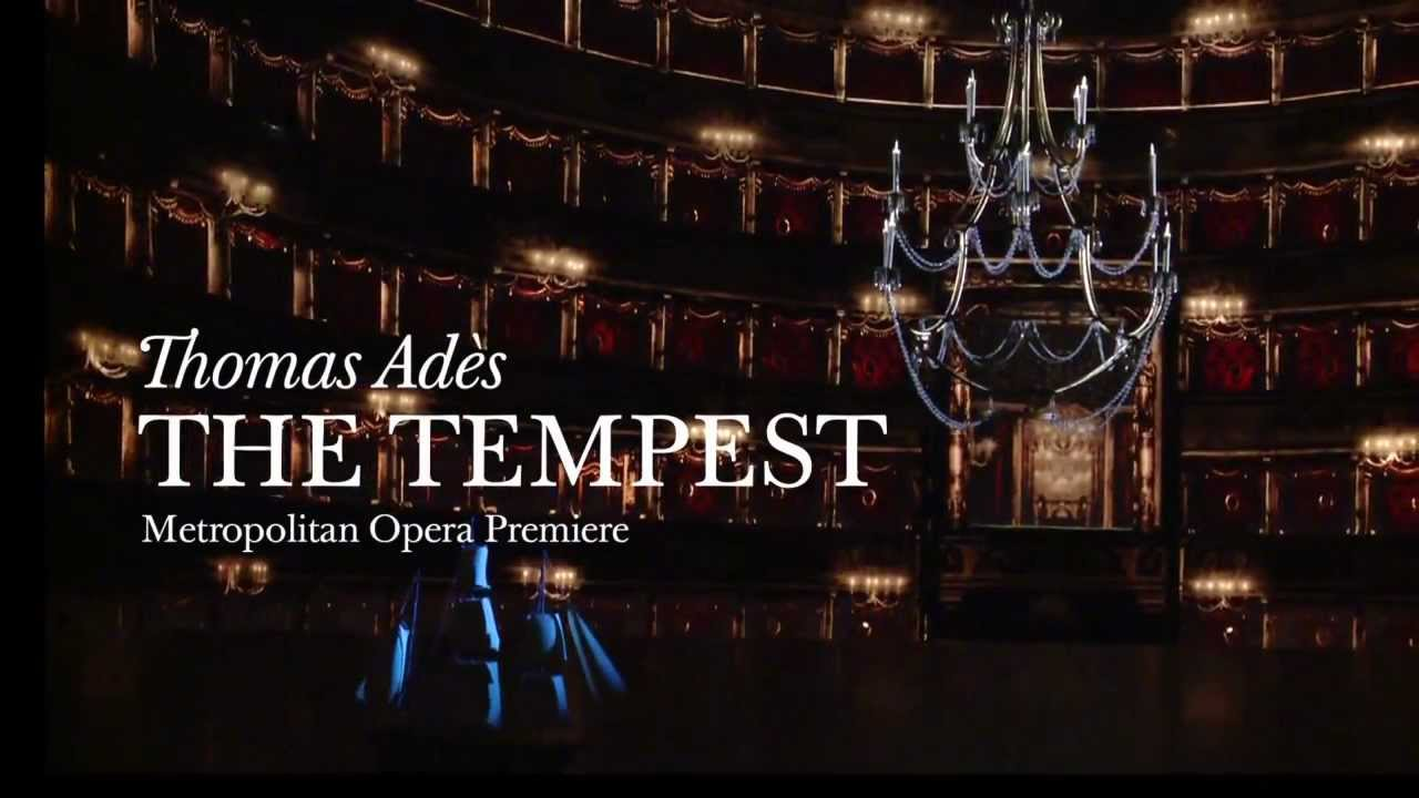 The Tempest Trailer (Met Opera)