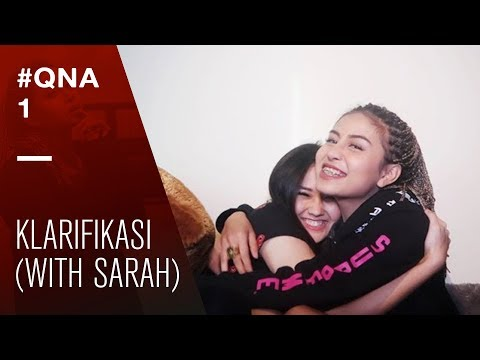 Q&A WITH SARAH - KLARIFIKASI