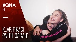 #QNA1 - KLARIFIKASI (WITH SARAH)