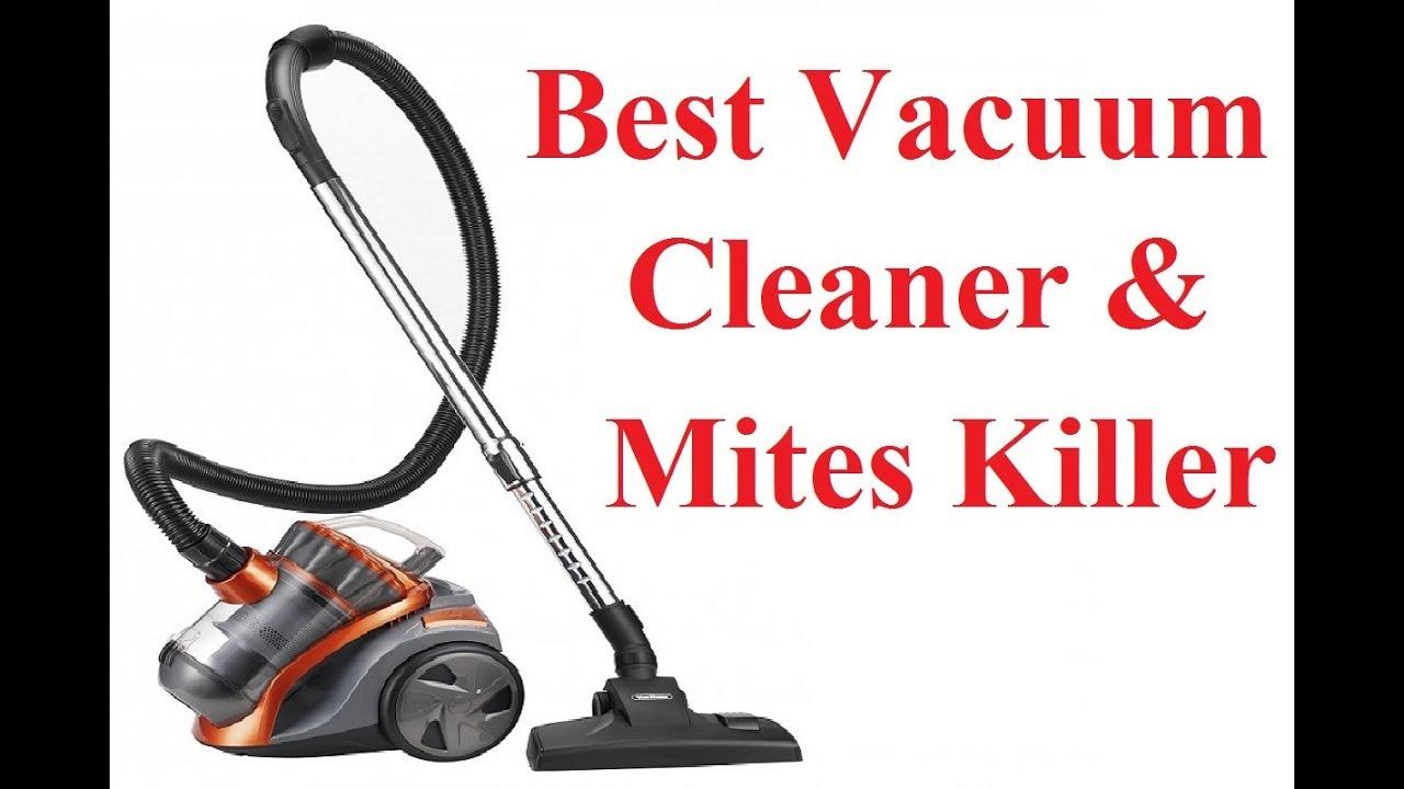 Best Vacuum Cleaner and Mites Killer