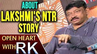 Ram Gopal Varma About Lakshmi's NTR Story   Open Heart With RK   ABN Telugu