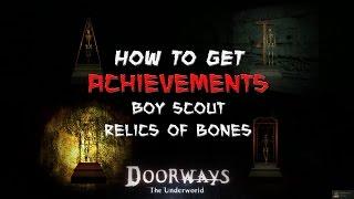 Doorways The Underworld - ACHIEVEMENTS [Boy Scout and Relics of Bones]