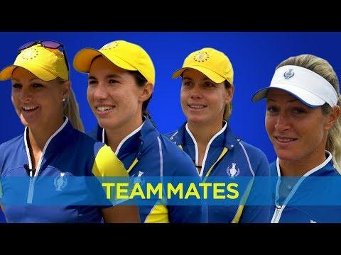 Team Mates with Anna Nordqvist, Karine Icher, Carlota Ciganda & Suzann Pettersen