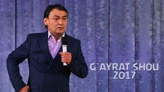 G`ayrat Ahmedov - G`ayrat shou 2017 | Гайрат Ахмедов - Гайрат шоу 2017