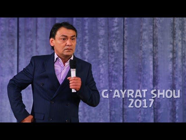 G`ayrat Ahmedov - G`ayrat shou 2017 | ?????? ??????? - ?????? ??? 2017