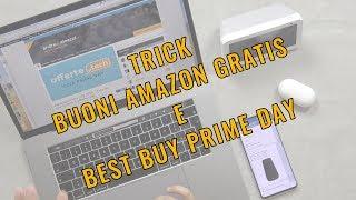 Tips BUONI AMAZON GRATIS e BEST BUY del PRIME DAY