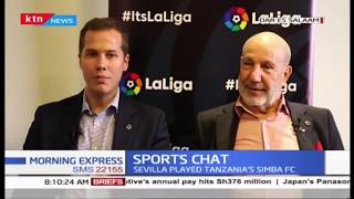 La Liga world tour in East Africa | SPORTS CHAT