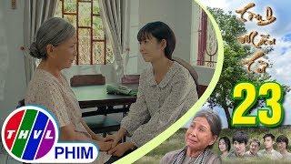 THVL | Tình mẫu tử - Tập 23[5]: Bà Sáu cảm thấy may mắn vì Lan luôn yêu thương, tin tưởng Tùng