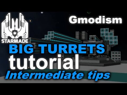 StarMade Tutorial - Tips For Building Big Turrets, avoid common fails