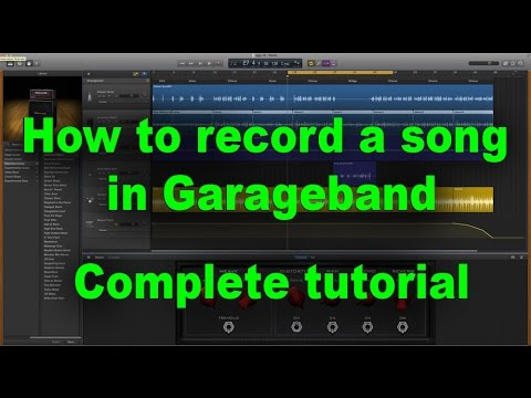 How To Make A Song In Garageband - Full Tutorial
