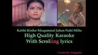 kabhi kisi ko muqammal    Aahista Aahista 1980    karaoke with scrolling lyrics (High Quality)