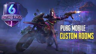 Pubg Mobile Season 6 Custom Rooms Live 🔥