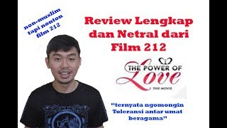 Video Review Lengkap dan Netral Film 212: The Power of Love download MP3, 3GP, MP4, WEBM, AVI, FLV Juli 2018