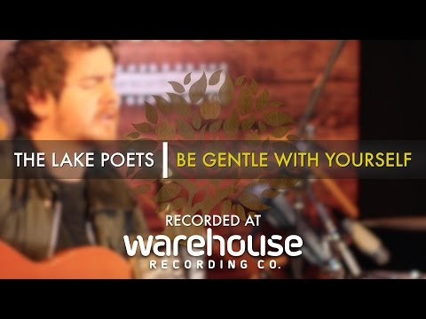 The Lake Poets - 'Be Gentle With Yourself' (Nev Clay cover) Live at Warehouse | UNDER THE APPLE TREE