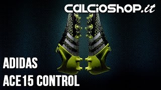 Review: adidas ACE 15 control!!!