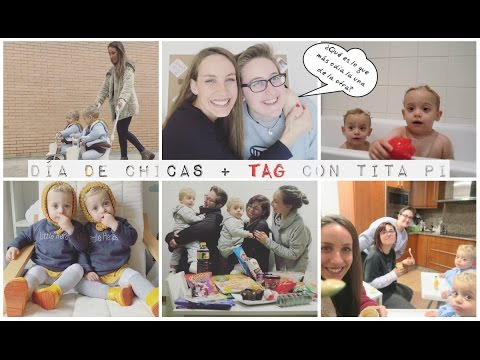 VLOG | D�a de CHICAS + TAG CON TITA PI + FIESTA DEL PIJAMA