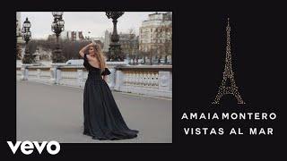 Amaia Montero - Vistas al Mar (Audio)