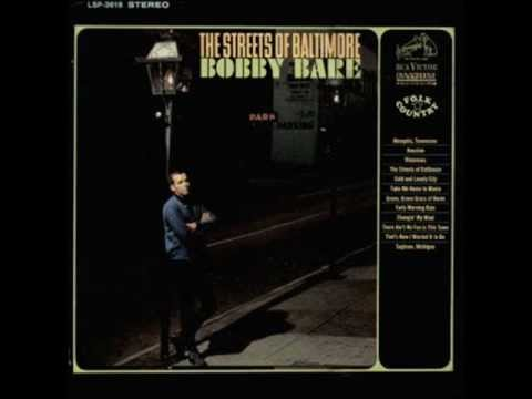 Bobby Bare Streets Of Baltimore Youtube