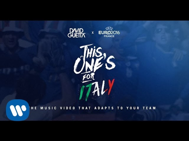 Download David Guetta ft. Zara Larsson - This One's For You Italy (UEFA EURO 2016™ Official Song)