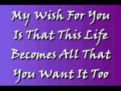 My Wish- Rascal Flatts W/ lyrics
