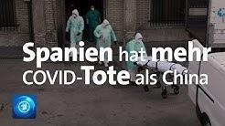 Auch Spanien jetzt stärker von Coronavirus betroffen als China