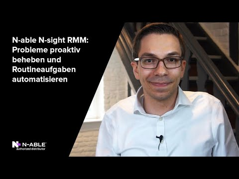N-able RMM: Probleme proaktiv beheben und Routineaufgaben automatisieren