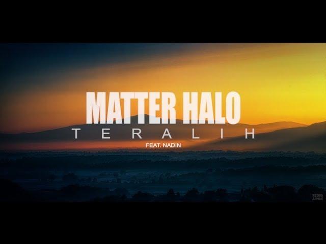 MATTER HALO - TERALIH (FEAT. NADIN) Chords - Chordify