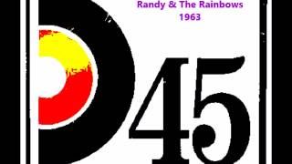 DENISE   Randy & The Rainbows