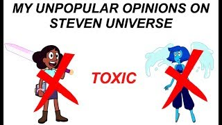 my unpopular opinions on steven universe