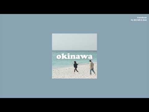 [THAISUB] 92914 - Okinawa แปลเพลง