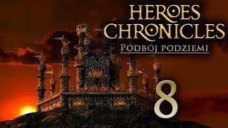 KRĘTE TUNELE [#8] Heroes Chronicles: Podbój Podziemi