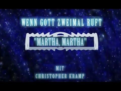 "6. Wenn Gott zweimal ruft: ""Martha, Martha"""