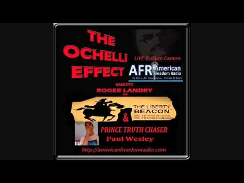 AFR American Freedom Radio / The Ochelli Effect with guest Paul Wesley