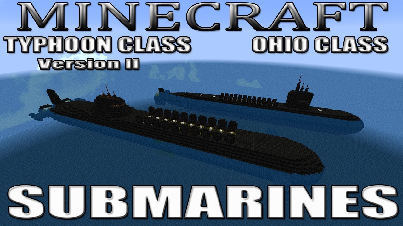Minecraft Submarines Ohio Class  Typhoon Class Version II   YouTube