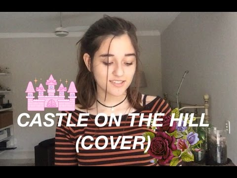 Castle On The Hill • Ed Sheeran (cover)