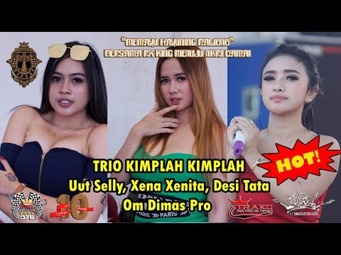 Duet Maut Uut Selly, Desi Tata, Xena Xenita Om Dimas Pro 1 Dekade TRKC RX King Jogja