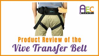 Product Review of Vive Health Transfer Belt w/ safety handles and let straps