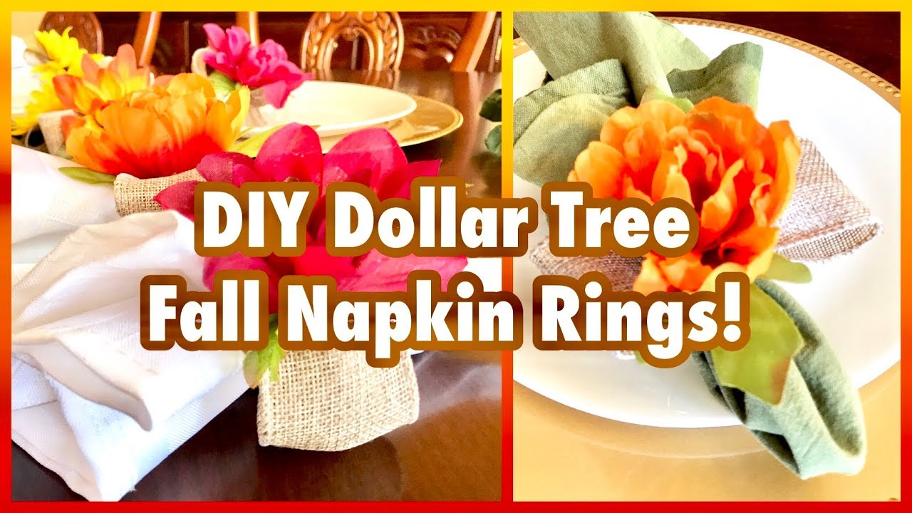 Diy Dollar Tree Fall Flower Napkin Rings Youtube