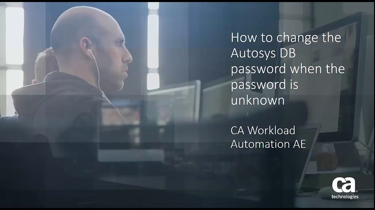 CA Workload AE: Changing the AUTOSYS DB Password if the Password is Unknown